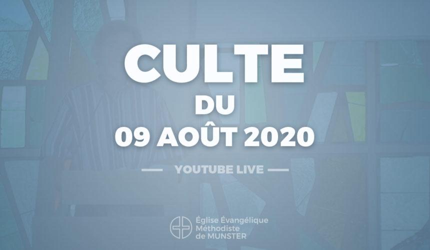 Culte du 9 août 2020 – Youtube Live