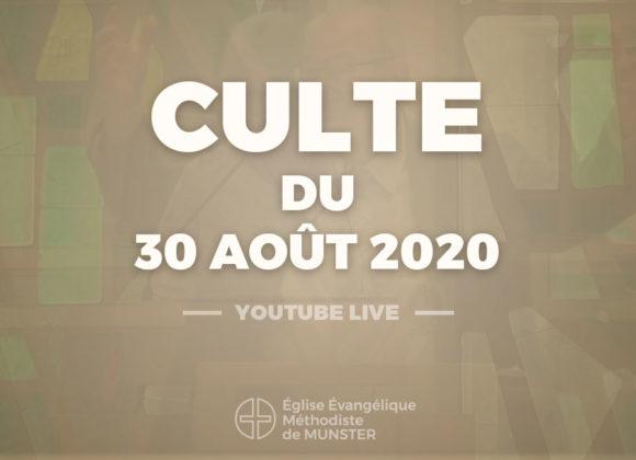 Culte du 30 août 2020 – Youtube Live