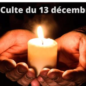 Culte du 13 décembre 2020