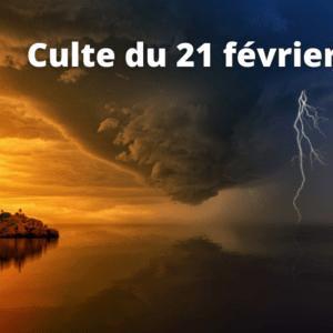 Culte du 21 février 2021
