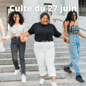 Culte du 27 juin 2021